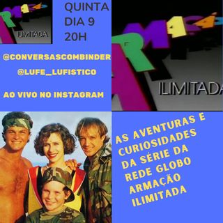 Curiosidades da série Armação Ilimitada da Rede Globo - Episódio 2