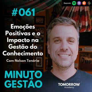 #061 - O Impacto das Emoções Positivas na Gestão do Conhecimento