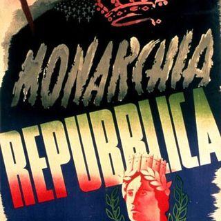 Puntata 6 - Monarchia o Repubblica: le ragioni di una scelta