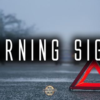 Warning Signs | Haunted, Paranormal, Ghost Stories