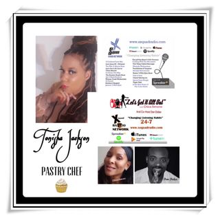 "Special Guest; Pastry Chef Tonisha Jackson on The ""Let's Get It All Out"" Show!"