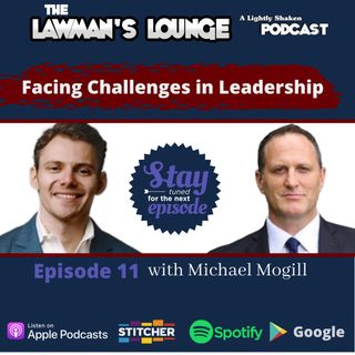 Facing Challenges in Leadership with Michael Mogill