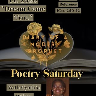 "Poetry Saturday 11.14.20 ""Dream Come True"" Episode 23"