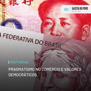 Editorial: Pragmatismo no comércio e valores democráticos