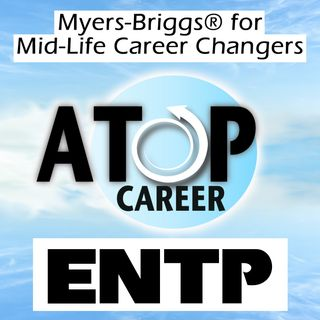 ENTP Job Tips and Career Advice