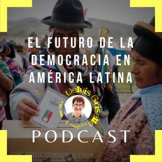 Futuro de la democracia en América Latina