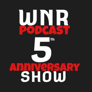 WNR286 5th Anniversary Show