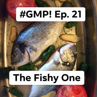 Something Fishy - The 'Good Morning Portugal!' Podcast - Episode 22