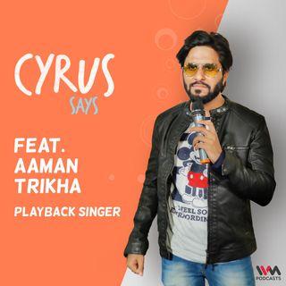 feat. Aaman Trikha
