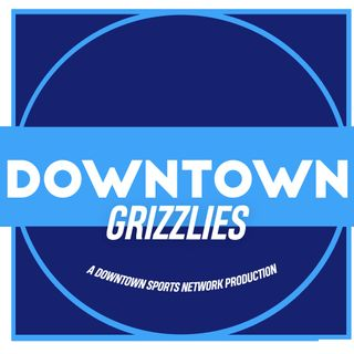 Downtown Grizzlies Podcast