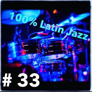 100 % latin jazz #33
