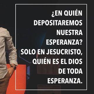 """MI TFC: 'EL DIOS DE ESPERANZA"""", por el Pastor Alan Palacio (McAllen, Texas)"""