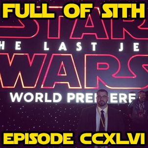 Episode CCXLVI: Bryan & Chris Taylor's Last Jedi Reactions