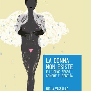 "Nicla Vassallo ""La donna non esiste"""