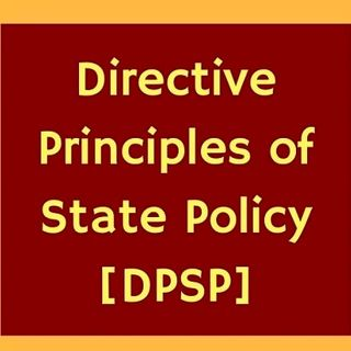 Directive Principles of State Policy of India | UPSC CSE