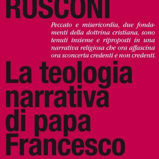 "Gian Enrico Rusconi ""La teologia narrativa di papa Francesco"""
