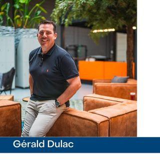 Rencontre avec Gérald Dulac, General manager Infinite Group BV