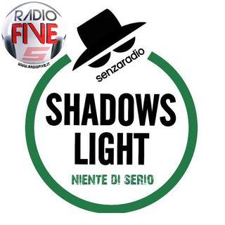 SHADOWS LIGHT - Turisti per caso