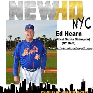 Episode 27 - Ed Hearn (1986 World Series Champion) (NY Mets)