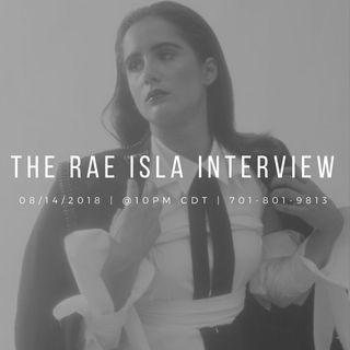The Rae Isla Interview.