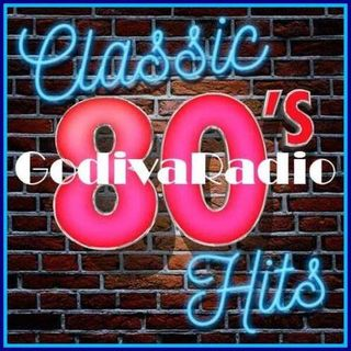 7th May 2021 Godiva Radio playing you Classic Hits from the 80s with Gray.