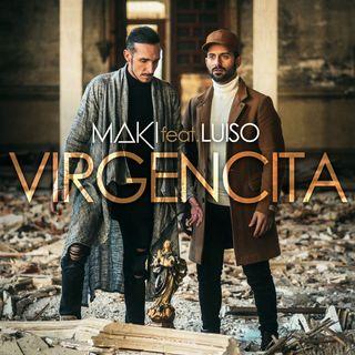 Maki ft Luiso - Virgencita ( Luiso nos presentó en primera persona éste temazo )