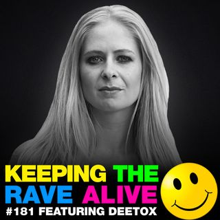 Episode 181: feat Deetox!