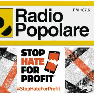 Radio Popolare: Facebook e la campagna Stop hate for profit