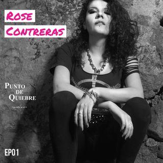 EP01 - Rose Contreras | Chicas que Riffan, el Death Metal y la Bioquímica |