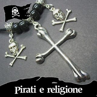 15 - Pirati e religione, con @under_the_jolly_roger
