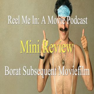 Mini Review: Borat Subsequent Moviefilm
