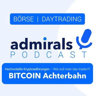Bitcoin Achterbahn 🔵 Wie soll man das traden?! 🔵 Bitcoin Basics, Volatilität und Ausblick