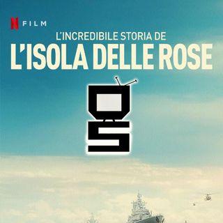 L'isola delle Rose - Una storia vera fin troppo romanzata?