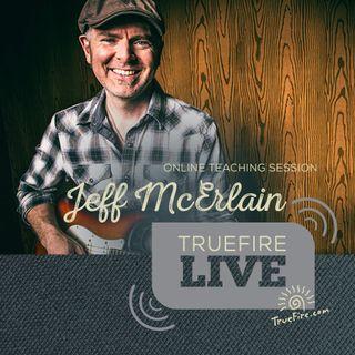 Jeff McErlain - Blues Guitar Lessons, Q&A, and Performances