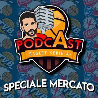 LegabasketA: speciale mercato - 23/06 ep20