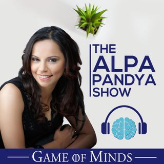 The Alpa Pandya Show - 3 Steps to Change Your Paradigm