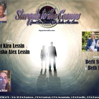 Berit Stover & Beth Mund~02/04/20~Stargate to the Cosmos~Janet & Dr Sasha Lessin
