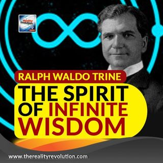 Ralph Waldo Trine The Spirit Of Infinite Wisdom