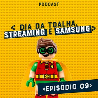 Dia da toalha, Streaming e Samsung