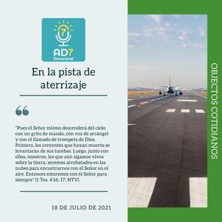 18 de julio - En la pista de aterrizaje - Devocional de Jóvenes - Etiquetas Para Reflexionar