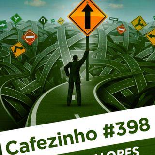 Cafezinho 398 - Sobre valores e convicções