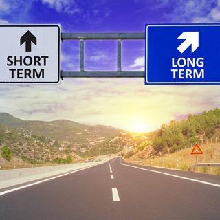 MANAGEMENT | EPISODIO 7 - Anche nella crisi, meglio il breve o il lungo periodo?