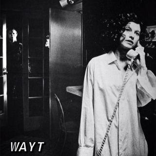 WAYT EP. 27