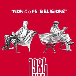 Non c'è più Religione #6