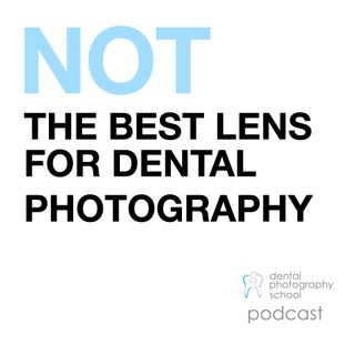 Not the best lens for dental photography
