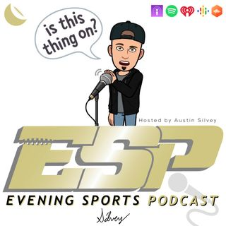 EVENING SPORTS PODCAST
