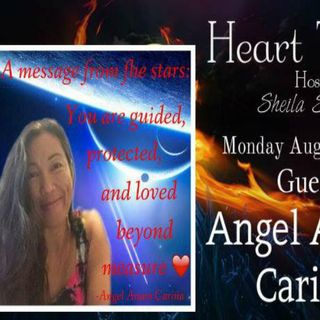 Heart Talks with Guest Angel  Anam Carina