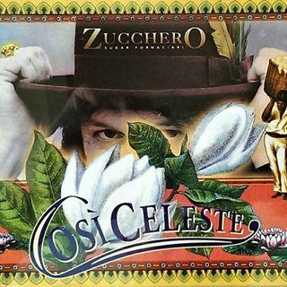 """Speciale Natale: Parliamo di ZUCCHERO e della sua hit """"Così Celeste"""" contenuta nell'album Spirito DiVino del 1995."""