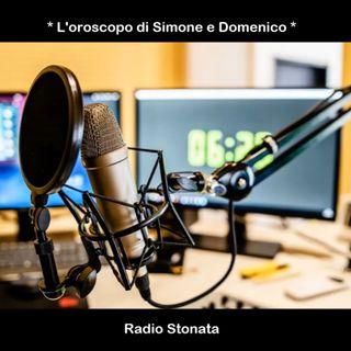 L'oroscopo di Simone e Domenico
