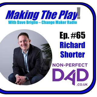 MTP #65- Richard Shorter, Non-Perfect Dad